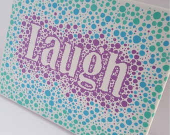 Laugh on Canvas, Hand-Painted