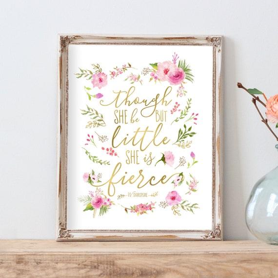 Pink Nursery Decor, Girl Nursery Art, Magenta Nursery Printable, Though She Be But Little She is Fierce, Nursery Artwork, Floral Baby Art