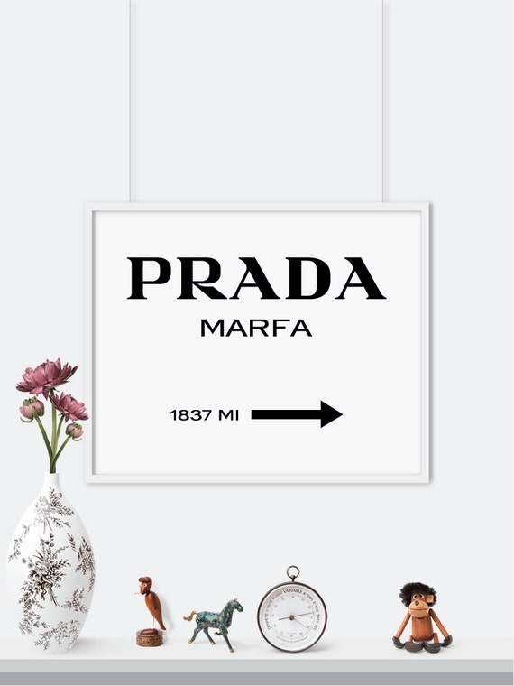prada marfa sign print prada white version gossip by printaprints. Black Bedroom Furniture Sets. Home Design Ideas