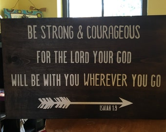 Be Stong & Courageous Rustic Sign