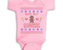 Not My Gumdrop Buttons Gingerbread Man Baby Onesie, Christmas Infant Onesie, Festive Baby Onesie, Baby First Christmas Outfit, Baby Onesie