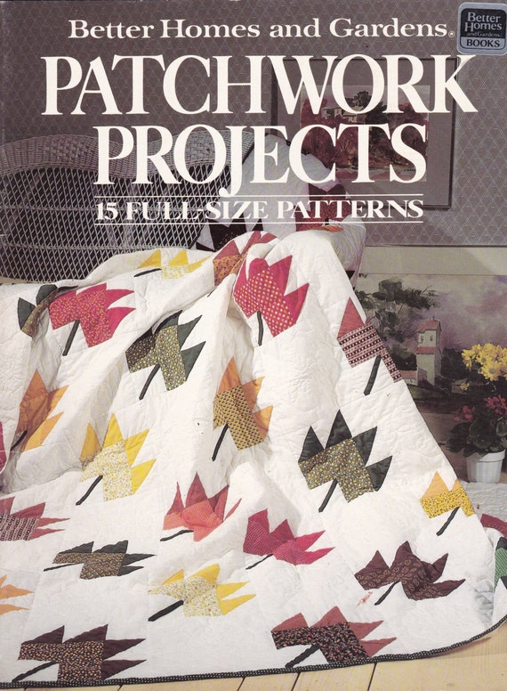 Patchwork Projects Better Homes And Gardens Booklet 15