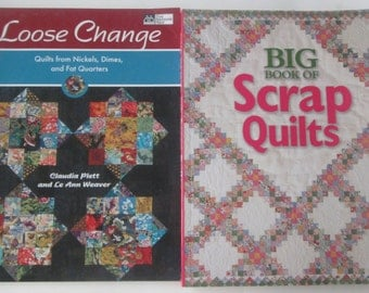 Quilting Books: choose from Loose Change and Big Book of Scrap Quilts