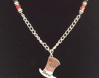 We're All Mad Here Necklace-Alice In Wonderland-Lewis Carroll-Engravable