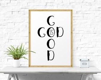 Motivational Poster, God Is Good, Inspirational Print, Printable Wall Art, Printable Typography, Printable Poster, Printable Home Wall Decor