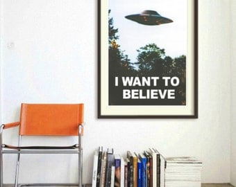 poster i want to believe, x files poster, dana scully, fox mulder, ufo poster, poster x-files, i want to believe, x files quotes poster, ufo