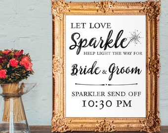 Wedding sparkler send off sign - let love sparkle - PRINTABLE - 8x10 - 5x7 - 16x20