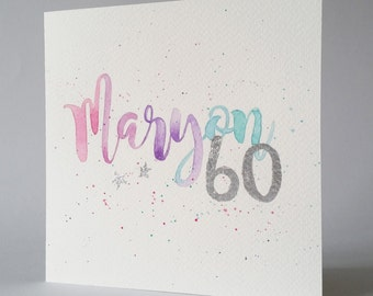 original hand painted watercolour design birthday card, personalised with name, any age in any colour scheme