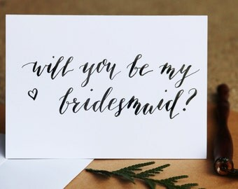 Will you be my bridesmaid? Handwritten calligraphy card and envolope - will you be my maid of honor, will you be my matron of honor, wedding