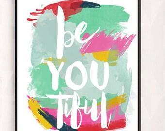 beYOUtiful PRINTABLE ART -  Inspirational Nursery Art - Nursery Decor, Printable colorful wall print,  INSTANT download 8x10, 16x20 & 11x14