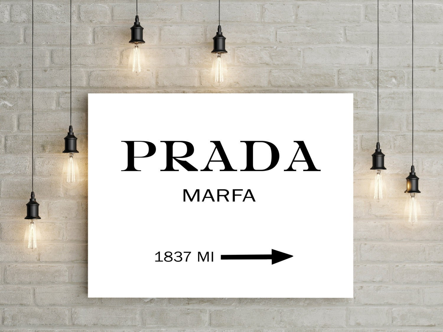 prada marfa art prada marfa poster fashion by believeindreamsstore. Black Bedroom Furniture Sets. Home Design Ideas