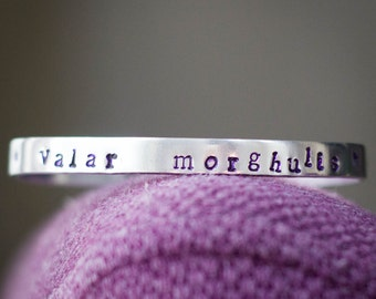 Valar Morghulis Game of Thrones Inspired Aluminum Cuff Bracelet Hand Stamped
