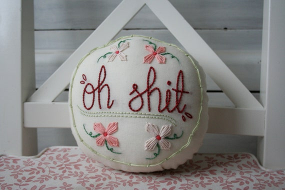 Profanityjane embroidered swear word pillow oh shit