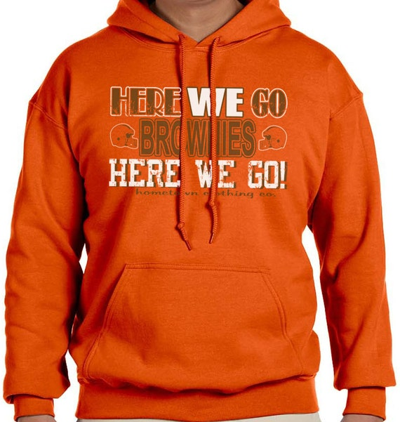 Cannes Here We Go: Cleveland Browns Here We Go Brownies Hoodie By