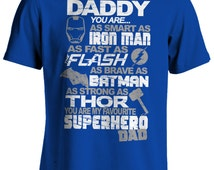 DADDY You Are MY Favourite SUPERHERO T-shirt Fathers Day T-shirt - Iron man T-shirt, The Flash T-shirt, Batman T-shirt, (2 Colour Print)