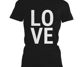 L O V E Letters Statement Slogan Black Hipster Tumblr Lady Fit T Shirt