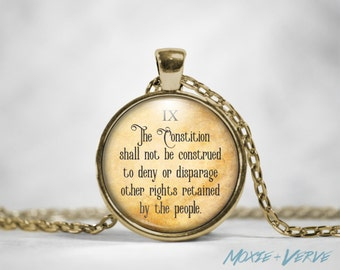 9th Amendment Necklace, Bill of Rights, Pendant, Political, Statement, Glass Photo Jewelry