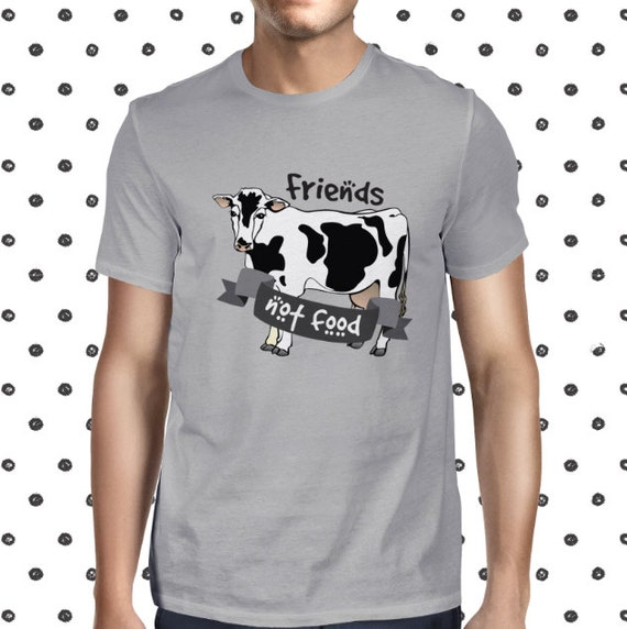 Vegan Cow T-shirt - Animal Rights T-shirt for Men - Friends Not Food Male T Shirt - Animals are Friends Tshirt - Vegetarian Shirt for Men