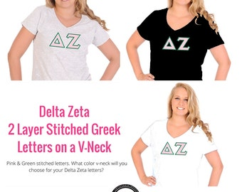 Delta Zeta Shirt . V-Neck . Two Layer Stitched Greek Letters