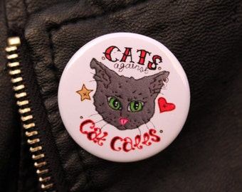 Feminist Slogan Badge. Cats Against Cat Calls. Riot Grrl Embroidery