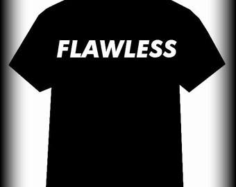 Flawless shirt, Flawless tshirt, S, M, L, XL