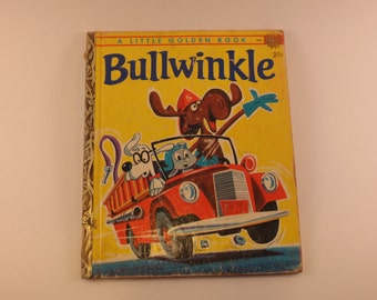 "Vintage 1960's Bullwinkle Little Golden Book "" A "" edition 1962"