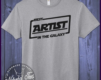Best Artist T-shirt T Shirt Tee In The Galaxy