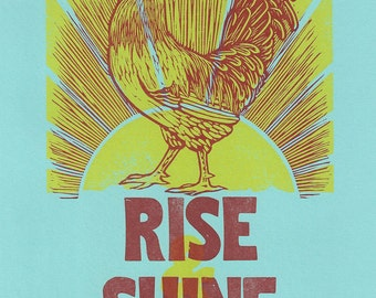 Rise and Shine Rooster Letterpress Print