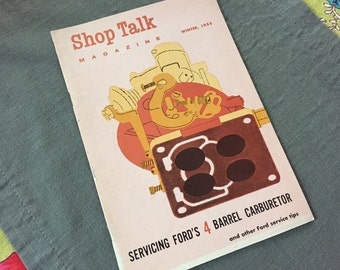 1955 Shop Talk Magazine, Vintage 50s Americana Classic Cars Ford Carburetor Instruction Guide Retro Vintage Cars Magazine Ford Guide