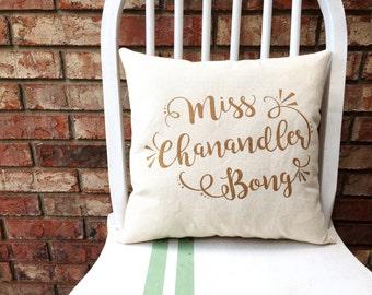 Friends Quote Pillow- Miss Chandler Bong