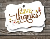 12 Give Thanks Tags, Thanksgiving Tags, Thanksgiving Favor Tags