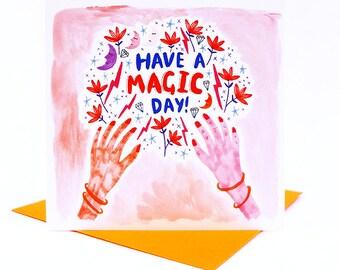 Magic Day Card