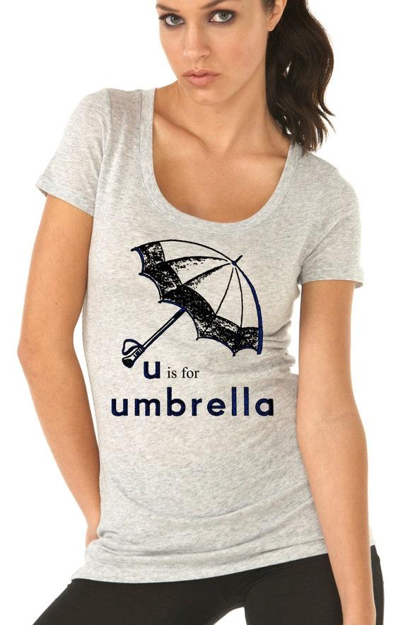 rain umbrella - umbrella print - womens tshirts - umbrella shirt - rainy day - seattle tshirt - gift for her - U Is FOR UMBRELLA- scoop neck