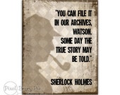 """Sherlock Holmes Quote Printable """"Some day the true story may be told"""" - 8x10 Artwork (Bookworm gift idea!) Digital File / Instant Download"""