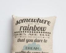 Somewhere Over the Rainbow 8x8 pillow | Wizard of Oz | Unique Gift for Friend | Dreams Come True | Handmade Baby Nursery Decor | Shower Gift