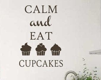 Keep Calm Eat Cupcakes Kitchen Quote, Vinyl Wall Lettering, Vinyl Wall Decals, Vinyl Decals, Vinyl Letters, Wall Quotes, Kitchen Decal