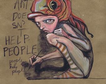Art doesn't help people, people help people, after Herakut in Luneberg