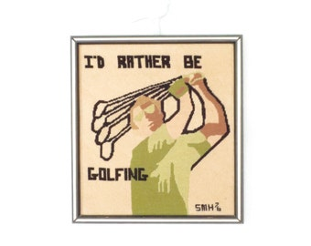 70s Novelty Needlepoint * Golf Wall Hanging * I'd Rather Be Golfing * 1976 Embroidery