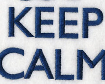 Embroidered Flour Sack Towel - Keep Calm Embroidery Design