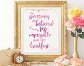 Sometimes I've Believed As Many As Six Impossible Things Before Breakfast Art Print - Lewis Carroll Quote Whimsical Pink Alice in Wonderland