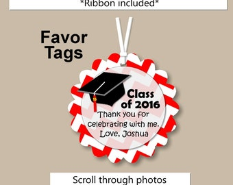 Graduation Party Decorations - Favor Tags - CUSTOM COLORS - Favor Tag, Gift Tag, Invitation, Announcement, Banner, Cupcake Toppers