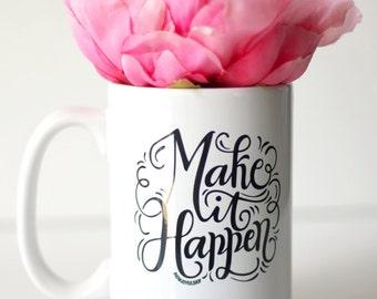 Mug - Make it happen