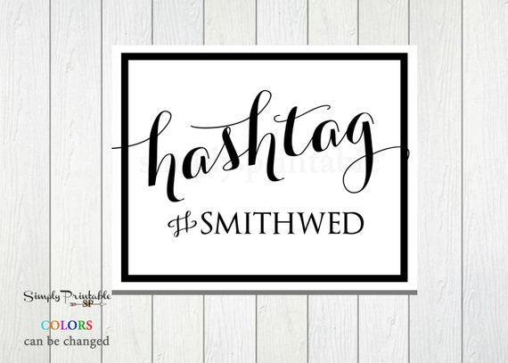 Printable Wedding Hashtag, Hashtag Sign, Carolyna Sign