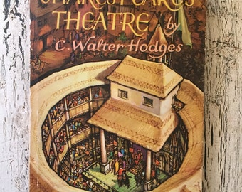 Shakespeare's Theater - C. Walter Hodges - Vintage Illustrated Book