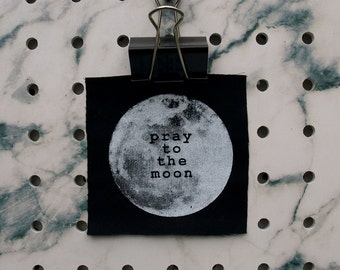 Pray to the Moon Patch screen printed black canvas Mini Pocket Patch