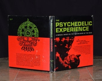 The Psychedelic Experience Signed By Timoth Leary! A Manual Based on the Tibetan Book of the Dead - 1969 Ed. - LSD, Psilocybin, DMT, etc...