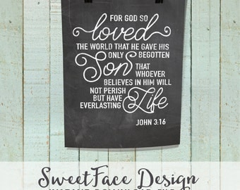 INSTANT DOWNLOAD/ For God So Loved The World That He Gave His Only Begotten Son John 3:16 chalkboard printable wall art/ christian decor