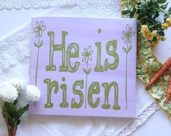 He is Risen- Easter Decor- Wood Sign
