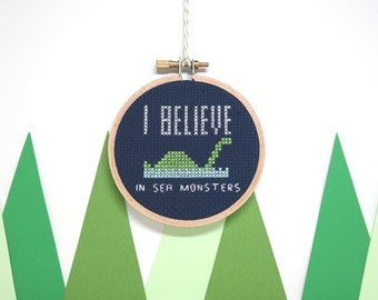 I believe in Sea Monsters | Modern cross stitch | Cryptozoology collection