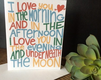 I love you in the morning and in the afternoon... Handlettered and drawn greeting card
